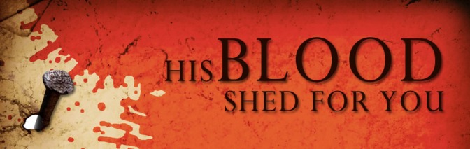 A Life Ransomed by the Body and Blood of the New Covenant