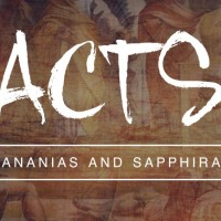 Ananias and Sapphira: Acts 5:1-42