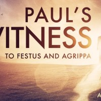 Paul's Final Defense: Acts 26:1-32